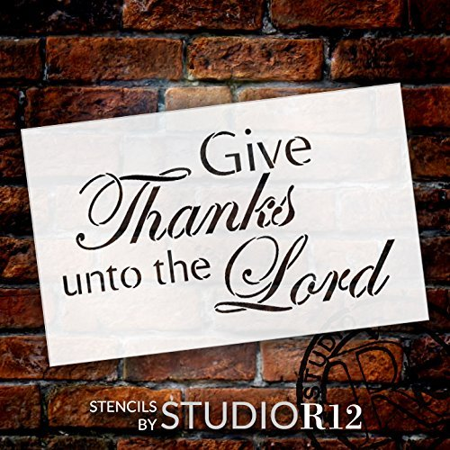 "Give Thanks Unto the Lord - Word Stencil - 14"" x 9"" - STCL1355_3 by StudioR12"