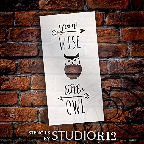 "Grow Wise Little Owl - Tall Woodland - Word Art Stencil - 7"" x 14"" - STCL1759_2 - by StudioR12"