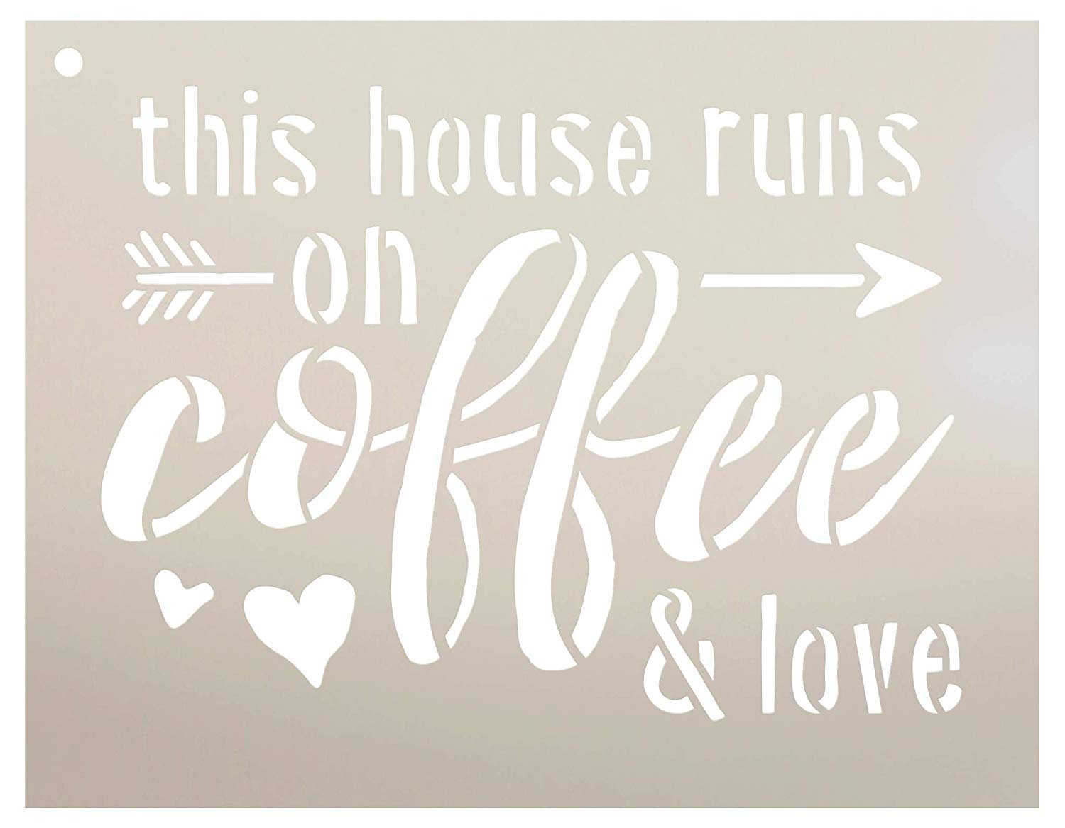 This House Runs On Coffee & Love Stencil with Arrow and Hearts by StudioR12 | Reusable Mylar Template | Use to Paint Wood Signs - Pallets - Walls - DIY Cafe Decor - Select Size