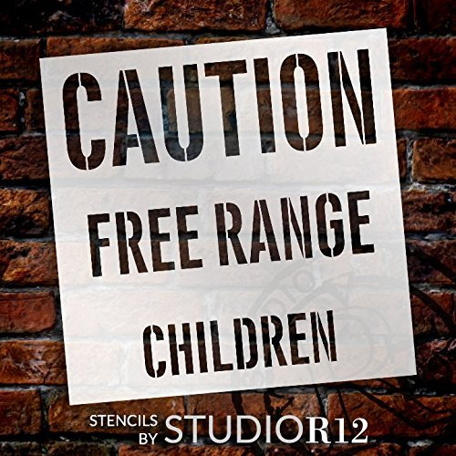 Caution Free Range Children Stencil by StudioR12 | Reusable Mylar Template | Use to Paint Wood Signs - Pallets - Pillows - DIY Child Decor - Select Size