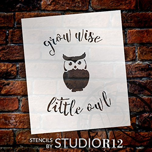 "Grow Wise Little Owl - Curved Hand Script - Word Art Stencil - 15"" x 17"" - STCL1765_4 - by StudioR12"
