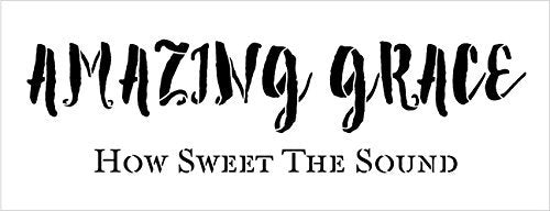 "Amazing Grace How Sweet The Sound Stencil by StudioR12 | Reusable Mylar Template | Use to Paint Wood Signs - Pillows - Musical Decor - DIY Home Decor - Select Size (13"" x 5"")"