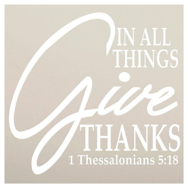 In All Things Give Thanks Stencil by StudioR12