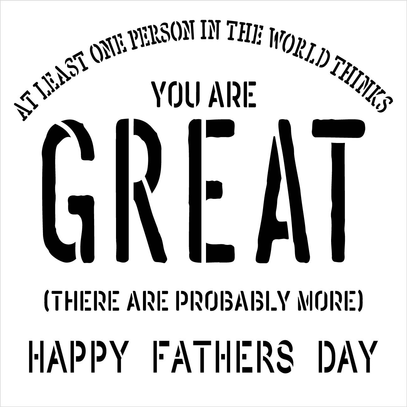 Happy Fathers Day You are Great Stencil by Studio R12 | for Wood Sign | Word Art Reusable | Fall Decor | Family Dining | Painting Chalk Mixed Multi-Media | DIY Home - Choose Size