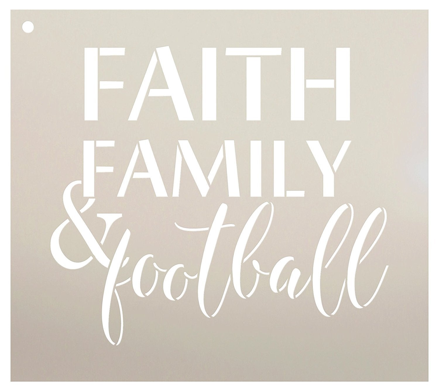 Faith Family and Football Stencil by StudioR12 | Reusable Mylar Template | Fall Sports style - Use to Paint Wood Signs - Wall Art Pallets - T-Shirts or Pillows - DIY Home Decor - SELECT SIZE