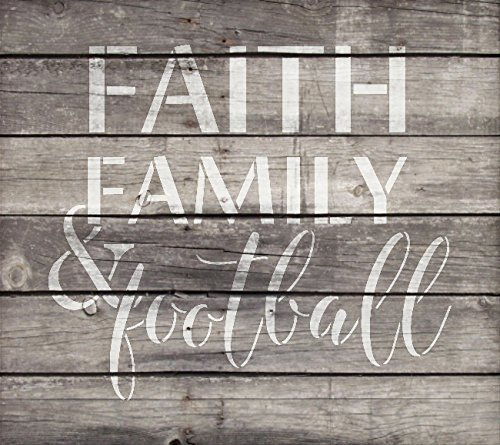 Faith Family and Football Stencil by StudioR12 | Reusable Mylar Template | Fall Sports - Use to Paint Wood Signs - Wall Art Pallets - T-Shirts Or Pillows - DIY Home Decor - Select Size (16