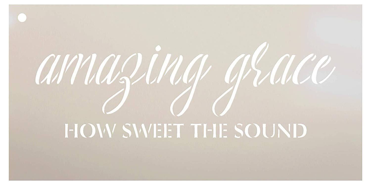 Amazing Grace How Sweet The Sound Stencil by StudioR12 | Reusable Mylar Template | Use to Paint Wood Signs - Pillows - Musical Decor - DIY Home Decor - Select Size
