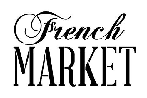 "French Market Word Stencil StudioR12 | Farmhouse and Elegant - Reusable Mylar Template | Painting, Chalk, Mixed Media | Wall Art, DIY Home Decor - STCL909 - SELECT SIZE (9"" x 6"")"