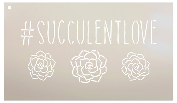#SucculentLove Word Stencil by StudioR12 - Plant Garden Nature Art Reusable Mylar Template | Painting, Chalk, Mixed Media | Use for Wall Art, DIY Home Decor - STCL2188 - SELECT SIZE