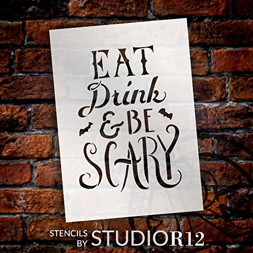 "Hand Drawn Eat, Drink, and Be Scary Halloween Stencil - 12"" x 9"" - STCL1463_3 - by StudioR12"
