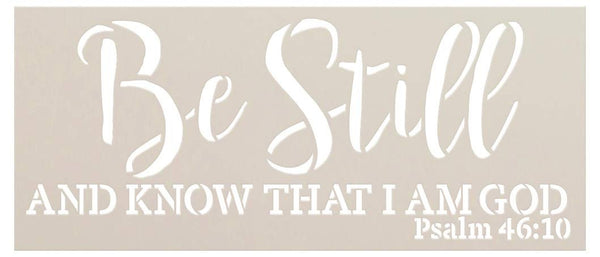 Be Still and Know I Am God Stencil by StudioR12 | Christian Bible Psalm 46:10 | Farmhouse Faith Decor | Paint Wood Signs | Reusable Mylar Template | DIY Home Crafting | Select Size | STCL2974