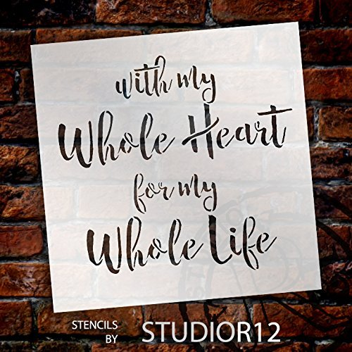 With My Whole Heart Stencil by StudioR12 | Wedding Fun Script Word Art - Large 17 x 17-inch Reusable Mylar Template | Painting, Chalk, Mixed Media | Use for Wall Art, DIY Home Decor - STCL1585_4