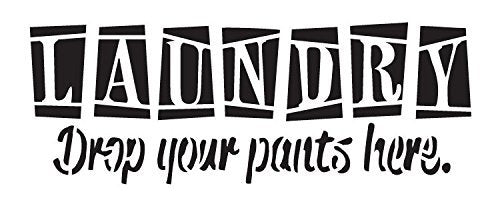 Laundry Drop Your Pants Here Stencil by StudioR12 | Fun House Word Art - Mini 8.5 x 3.5-inch Reusable Mylar Template | Painting, Chalk, Mixed Media | Use for Journaling, DIY Home Decor - STCL1223_1