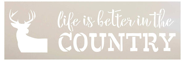 Life is Better in The Country Stencil with Deer by StudioR12 | DIY Rustic Primitive Antler Home Decor | Craft & Paint Farmhouse Wood Signs | Reusable Mylar Template | Select Size