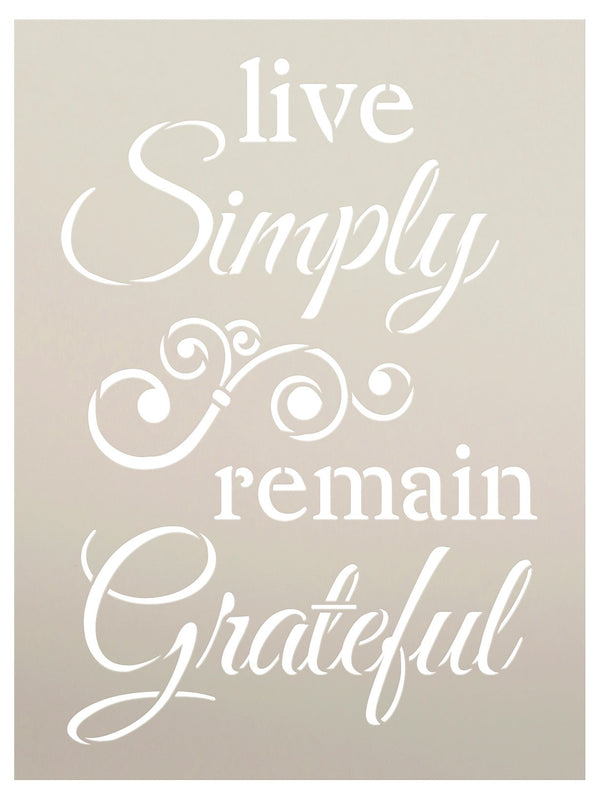 Live Simply Remain Grateful Stencil by StudioR12 | DIY Cursive Script Inspirational Embellished Home Decor Word Art | Craft & Paint Wood Signs | Reusable Mylar Template | Select Size