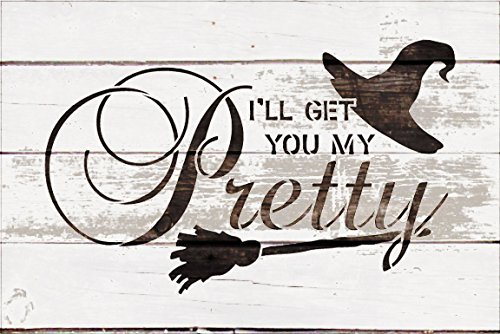 "I'll Get You My Pretty - Broom & Hat Stencil by StudioR12 | Reusable Mylar Template | Use to Paint Wood Signs - Pallets - DIY Halloween Decor - Holiday - Select Size (12"" x 8"")"