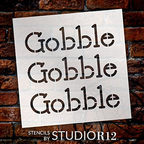 "Gobble Gobble Gobble - Basic - Word Stencil - 12"" x 12"" - STCL2110_2 - by StudioR12"