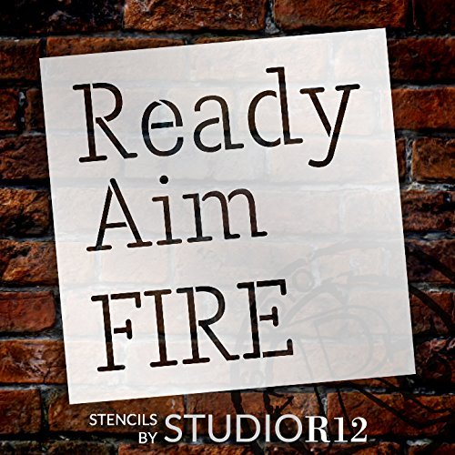 "Ready Aim Fire - Skinny - Word Stencil - 20"" x 20"" - STCL2161_4 - by StudioR12"