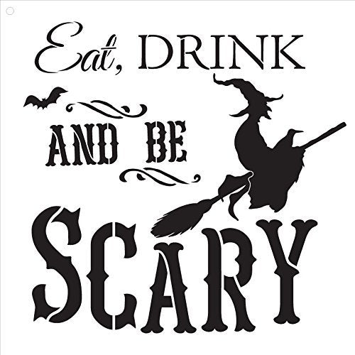 "Eat, Drink and Be Scary - Word Art Stencil - 12"" x 12"" - STCL1275_1 by StudioR12"