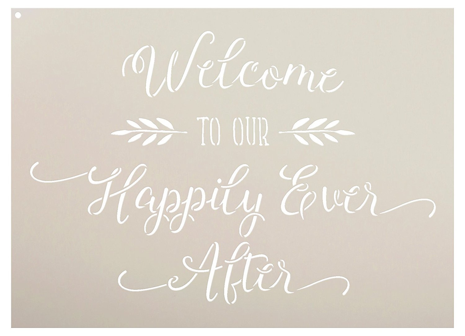 "Welcome To Our Happily Ever After Stencil by StudioR12 | Elegant Wedding Word Art - Reusable Mylar Template | Painting, Chalk, Mixed Media | Use for Wall Art, DIY Home Decor - SELECT SIZE (25"" x 18"")"