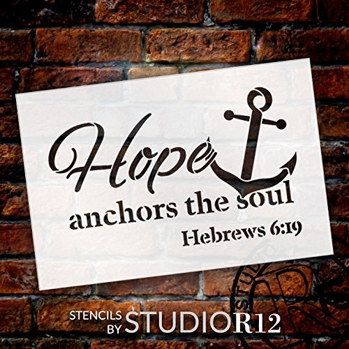 "Hope Anchors the Soul - Word Art Stencil - 14"" x 10"" - STCL1832_3 - by StudioR12"