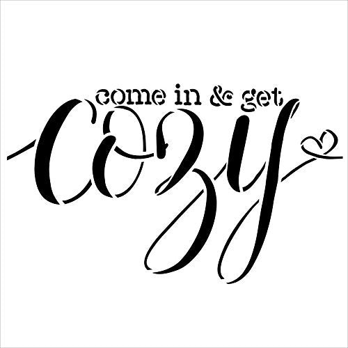 "Come in & Get Cozy Stencil by StudioR12 | Reusable Mylar Template | Use to Paint Wood Signs - Pallets - Pillows - DIY Home Decor - Select Size (15"" x 15"")"