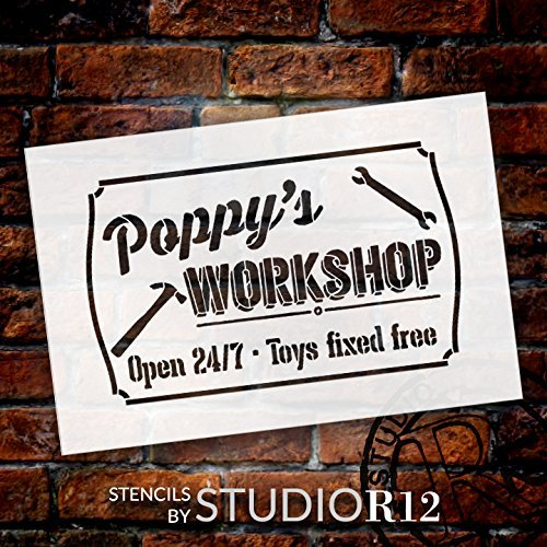 Poppy's Workshop - Open 24/7 Sign Stencil by StudioR12 | Reusable Mylar Template | Use to Paint Wood Signs - Pallets - DIY Grandpa Or Dad Gift - Select Size