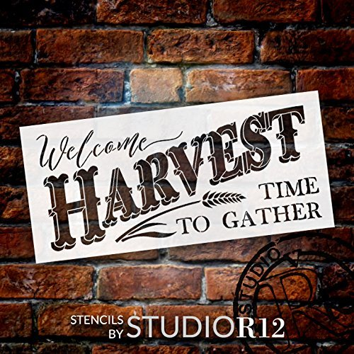 Welcome Harvest - Time to Gather Stencil with Wheat by StudioR12 Reusable Word Template for Painting on Wood DIY Home Decor Thanksgiving Signs Fall Autumn Mixed Media Select Size (28