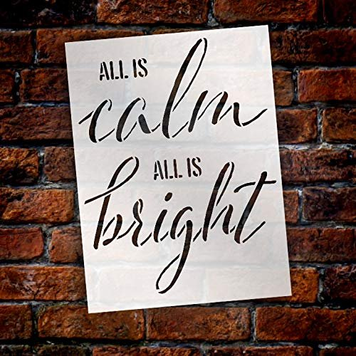 All is Calm All is Bright Stencil by StudioR12 | Reusable Mylar Template | Use to Paint Wood Signs - Pallets - Walls - T-Shirts - DIY Christmas Decor - Select Size