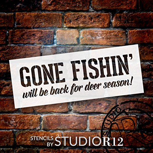"Gone Fishin' Be Back For Deer Season - Word Stencil - 24"" x 10"" - STCL1882_3 - by StudioR12"