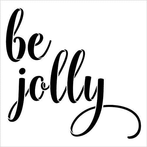 Be Jolly Word Stencil by StudioR12 | DIY Christmas Cursive Script Home Decor Gift | Craft & Paint Wood Sign | Reusable Mylar Template | Select Size