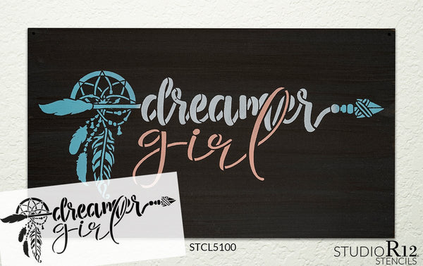 Dreamer Girl Stencil by StudioR12 | DIY Boho Bohemian Feather Arrow Home Decor Gift | Craft & Paint Wood Sign | Reusable Mylar Template | Select Size