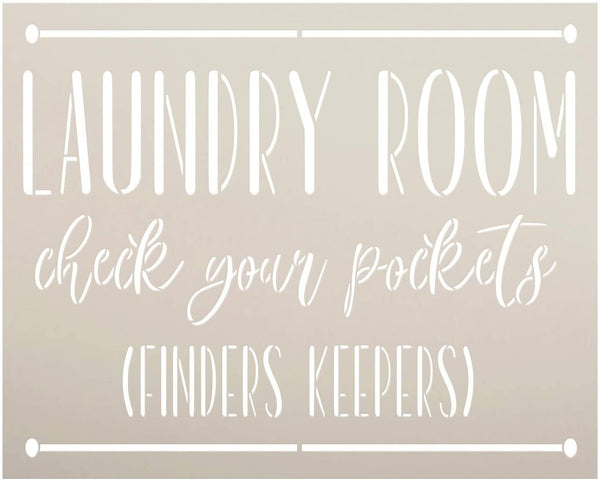 Laundry Room - Finders Keepers Stencil by StudioR12 | DIY Funny Rustic Home Decor | Craft & Paint Wood Sign | Reusable Mylar Template | Cursive Script Gift | Select Size