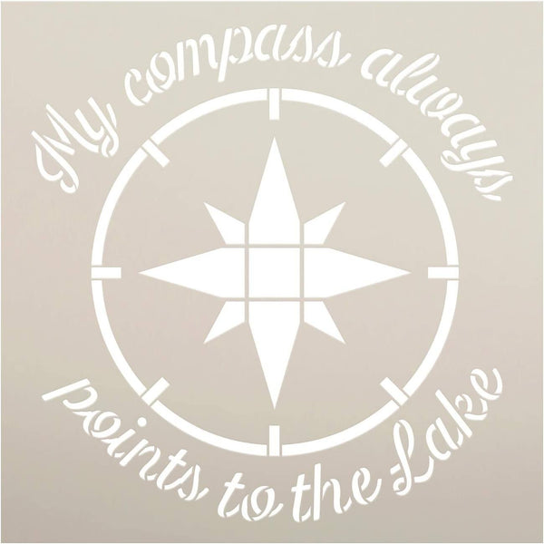 Compass Always Points to Lake Stencil by StudioR12 | DIY Nature Lover Home Decor Gift | Craft & Paint Wood Sign Reusable Mylar Template | Select Size