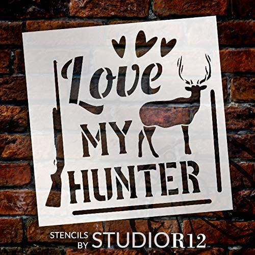 Love My Hunter Stencil by StudioR12 | DIY Deer Nature Gun Heart Home Decor Gift | Craft & Paint Wood Sign | Reusable Mylar Template | Select Size | STCL5076