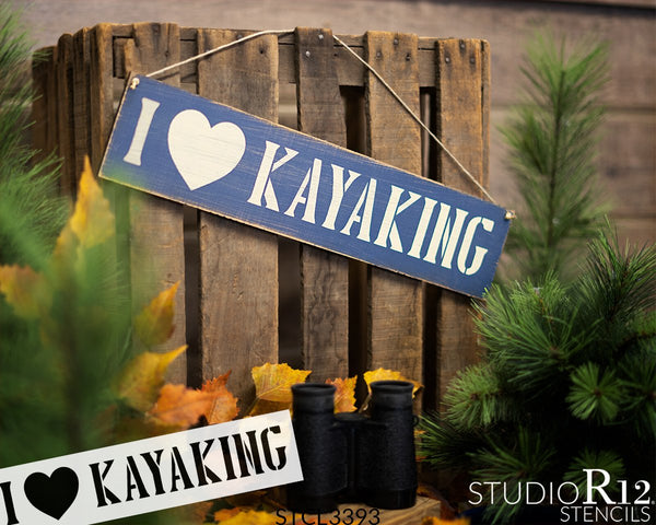 I Love Kayaking Stencil with Heart by StudioR12 | DIY Rustic Lake Home & River Cabin Decor | Camping Adventure Word Art | Paint Wood Signs | Reusable Mylar Template | Select Size | STCL3393