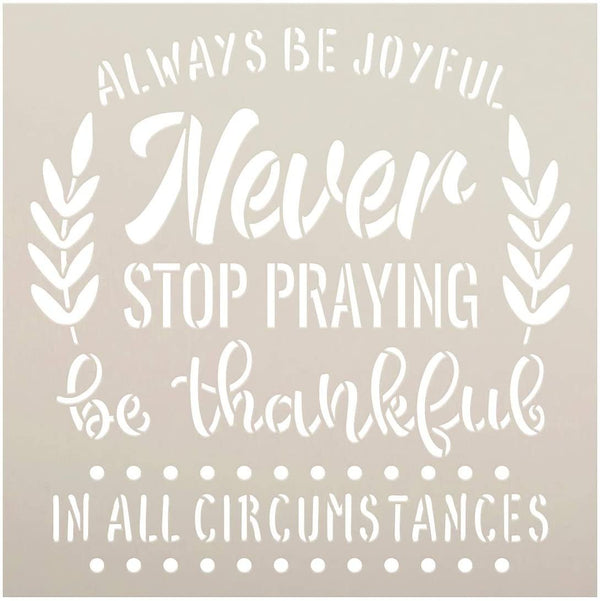 Always Be Joyful in All Circumstances Stencil by StudioR12 | DIY Motivational Quote Home Decor | Paint Faith Wood Signs | Select Size | STCL5371