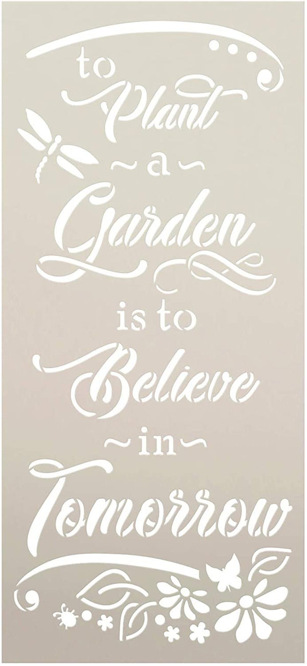 Plant Garden - Believe Tomorrow Stencil by StudioR12 | Flower | Reusable Mylar Template Paint Wood Sign | Craft DIY Home Decor Cursive Script Outdoor Porch Gift Select Size