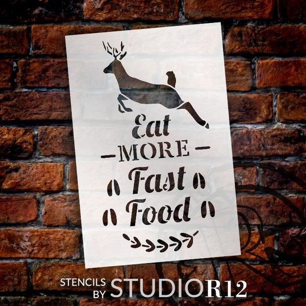 Eat More Fast Food Stencil by StudioR12 | DIY Deer Track Laurel Hunting Home Decor Gift | Craft Paint Wood Sign Reusable Mylar Template | Select Size