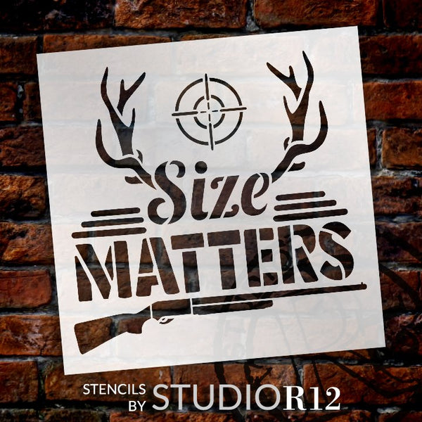 Size Matters Stencil by StudioR12 | DIY Antler Hunting Shotgun Nature Home Decor Gift | Craft & Paint Wood Sign Reusable Mylar Template | Select Size | STCL5081