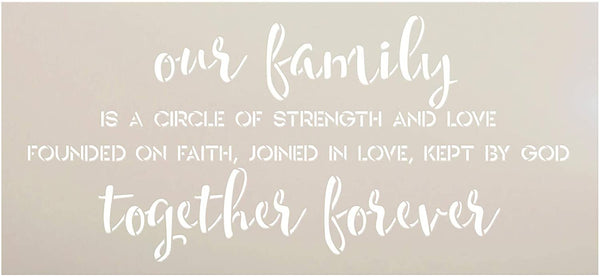 Our Family Together Forever Stencil by StudioR12 | DIY Strength Faith Love Home Decor | Craft & Paint Wood Sign | Reusable Mylar Template | Cursive Script Gift | Select Size