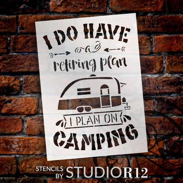 Retiring Plan is Camping Stencil with Camper by StudioR12 | DIY Travel & Adventure Home Decor | Paint Wood Signs | Select Size