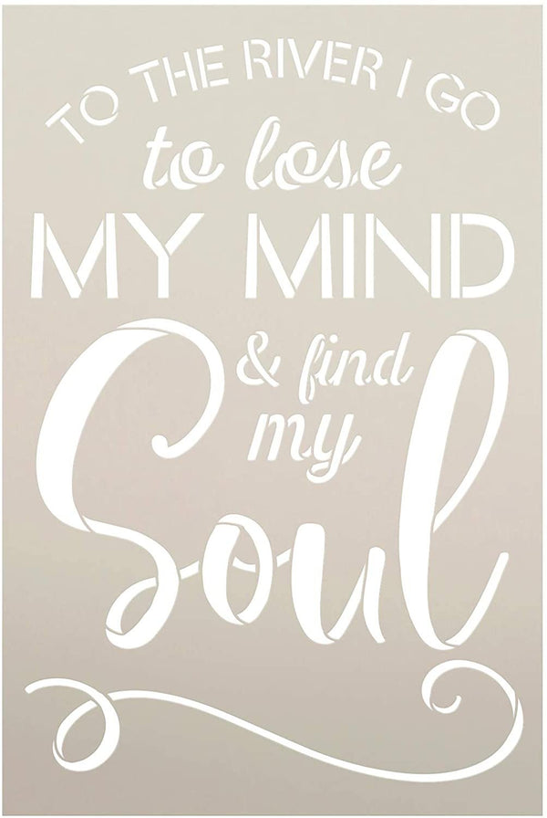 River - Find My Soul Stencil by StudioR12 | DIY Nature Lover Home Decor | Craft & Paint Wood Sign | Reusable Mylar Template | Cursive Script Hope Gift | Select Size