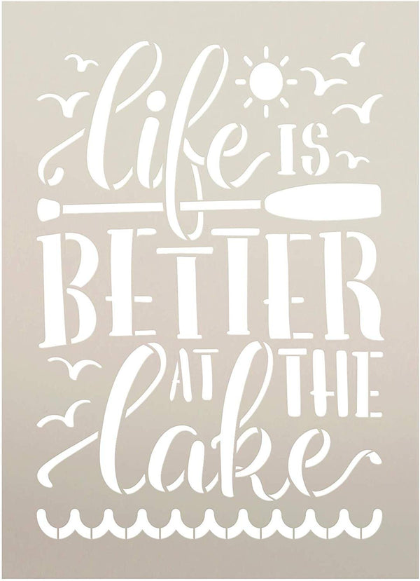Life is Better at The Lake Stencil with Oar by StudioR12 | DIY Summer Adventure Home Decor | Sun & Waves Word Art | Craft & Paint Wood Signs | Reusable Mylar Template | Select Size