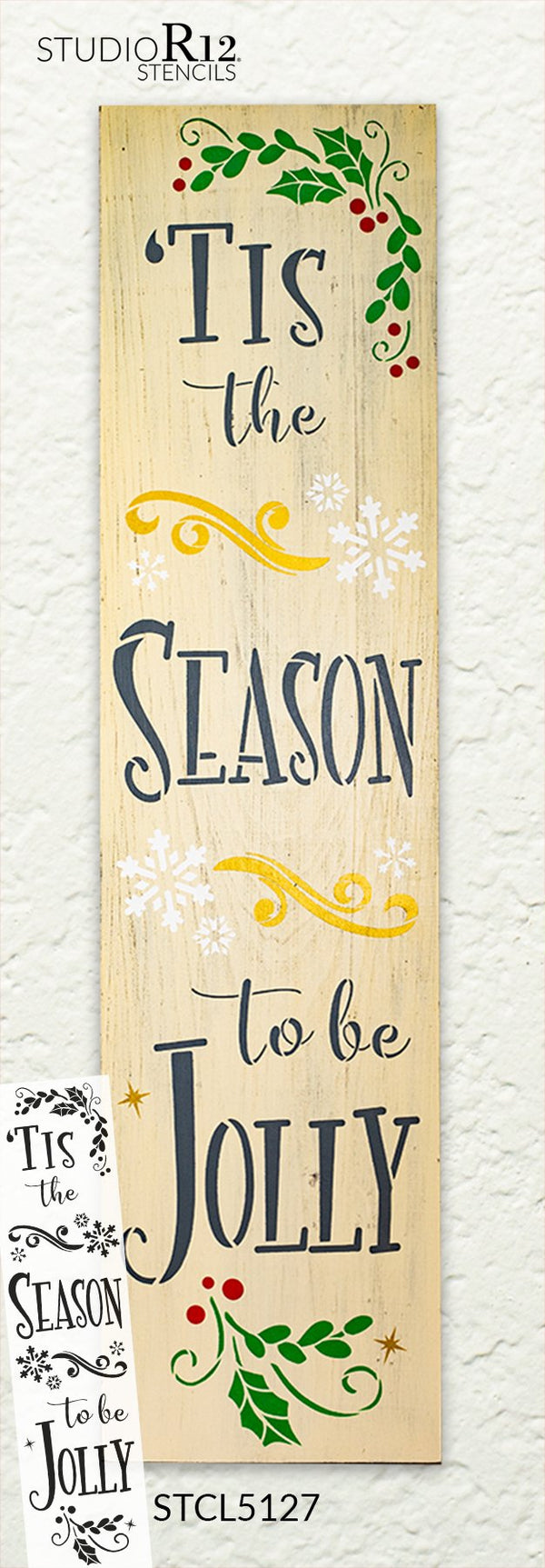 Tis The Season - Be Jolly 2-Part Stencil by StudioR12 | DIY Christmas Home Decor Gift | Craft & Paint Wood Sign | Reusable Mylar Template | 1 x 4 FEET | STCL5127