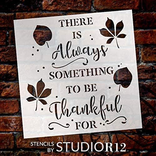 Always Something To Be Thankful For Stencil By Studior12 Diy Autumn
