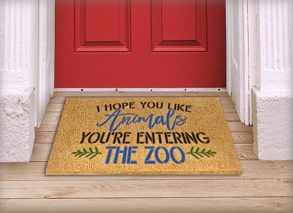You're Entering The Zoo Stencil by StudioR12 | Funny Pet & Animal Lover Word Art | Craft & Paint DIY Welcome Doormat | Select Size | STCL5534