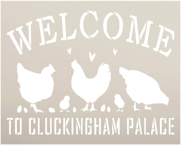 Welcome - Cluckingham Palace Stencil by StudioR12 | DIY Chicken Country Farmhouse Home Decor | Craft & Paint Wood Sign Reusable Mylar Template | Funny Rural Pun Select Size