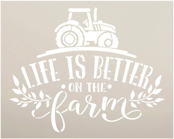 Life Better on Farm Stencil by StudioR12 | DIY Country Farmhouse Home Decor | Craft & Paint Wood Sign | Reusable Mylar Template | Tractor Laurel Cursive Script | Select Size