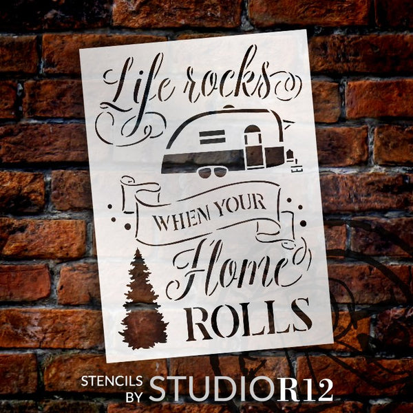 Life Rocks When Your Home Rolls Stencil by StudioR12 | DIY Outdoor Adventure Camper Home Decor | Paint Wood Signs | Select Size | STCL5286